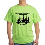 Husband, Father, Golfer Green T-Shirt