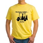 Husband, Father, Golfer Yellow T-Shirt