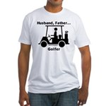 Husband, Father, Golfer Fitted T-Shirt