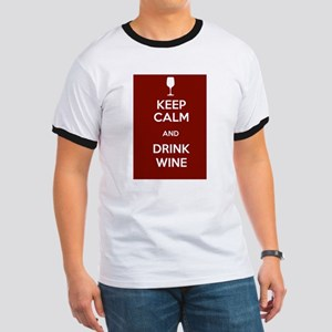 Keep Calm and Drink Wine Ringer T