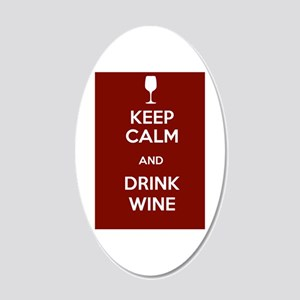 Keep Calm and Drink Wine 20x12 Oval Wall Decal