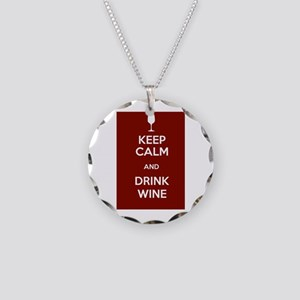 Keep Calm and Drink Wine Necklace Circle Charm