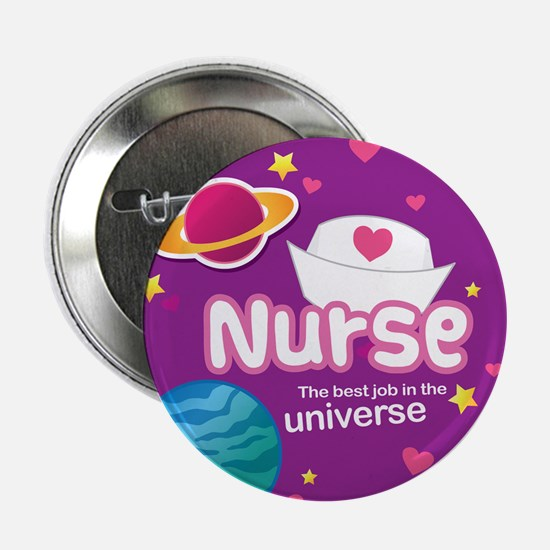 "Nurse Best Job in the Universe 2.25"" Button"
