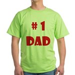 #1Dad (Red) Green T-Shirt