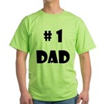 #1Dad (Blck) Green T-Shirt