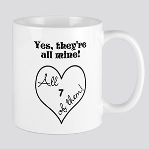 YES, THEYRE ALL MINE - CUSTOMIZABLE Mug