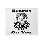 Beards Grow On You Throw Blanket