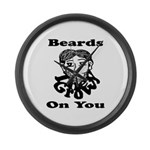 Beards Grow On You Large Wall Clock