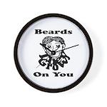 Beards Grow On You Wall Clock