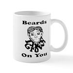 Beards Grow On You Mug