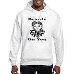 Beards Grow On You Hooded Sweatshirt