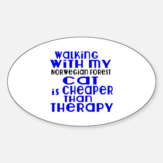 Walking With My norwegian forest Ca Sticker (Oval)
