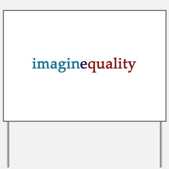 imaginequality - Yard Sign