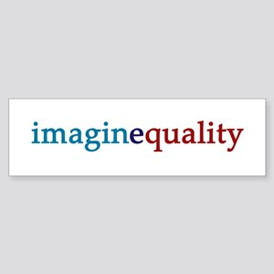 imaginequality - Bumper Sticker