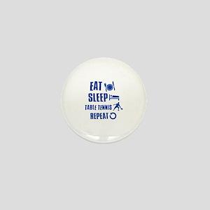 Eat Sleep Table Tennis Mini Button