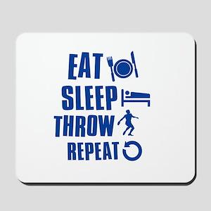 Eat Sleep Throw Discus Mousepad