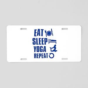 Eat Sleep Yoga Aluminum License Plate