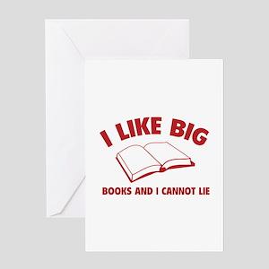 I Like Big Books And I Cannot Lie Greeting Card