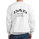 Dad Like A Boss BACK Sweatshirt