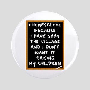 "I Homeschool Too 3.5"" Button"