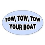 Tow Your Boat Sticker (Oval)