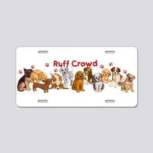 Ruff Crowd Aluminum License Plate