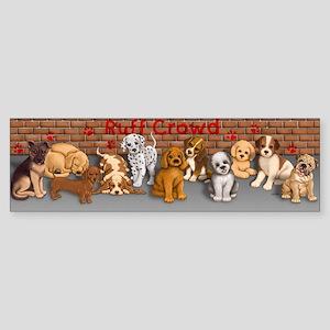 Ruff Crowd Sticker (Bumper)