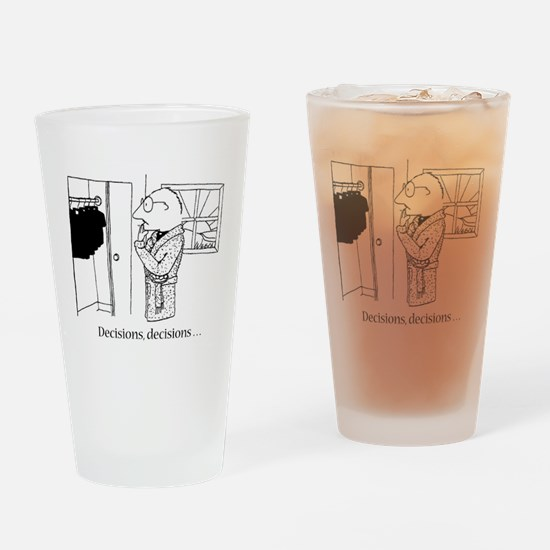 Decisions Drinking Glass