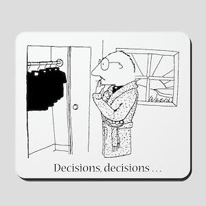Decisions Mousepad