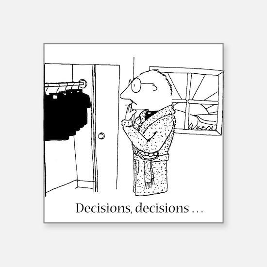 """Decisions Square Sticker 3"""" x 3"""""""