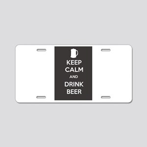 Keep Calm and Drink Beer Aluminum License Plate