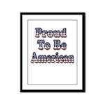 Proud to be American Framed Panel Print