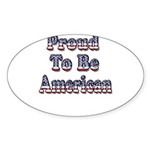 Proud to be American Sticker (Oval 10 pk)