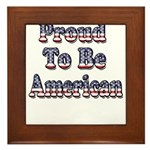 Proud to be American Framed Tile