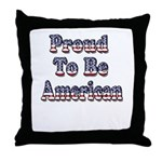 Proud to be American Throw Pillow