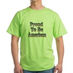 Proud to be American Green T-Shirt