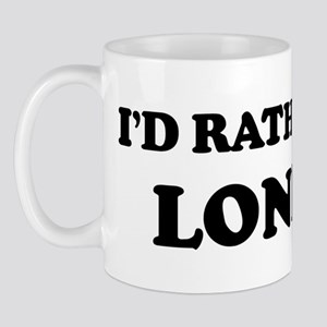 Rather be in London Mug