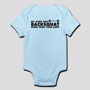 My Aunt Can Backsquat Infant Bodysuit