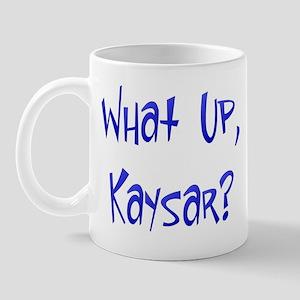 What Up Kaysar? Mug