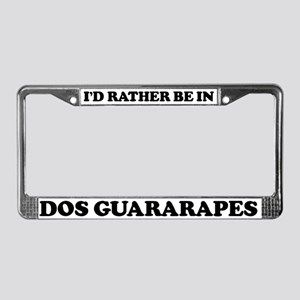 Rather be in dos Guararapes License Plate Frame