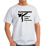 Tangsoodo Power with Passion Light T-Shirt