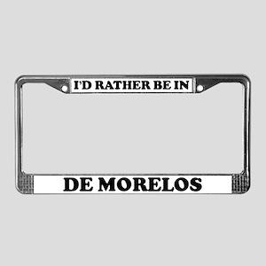 Rather be in de Morelos License Plate Frame