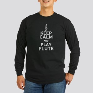 Keep Calm and Play Flute Long Sleeve Dark T-Shirt