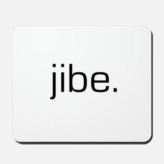 Jibe Mousepad