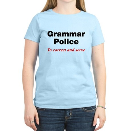 Grammar Police Women's Light T-Shirt