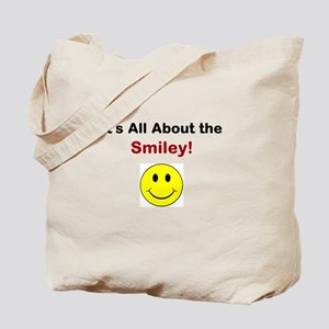 Its all about the Smiley! Tote Bag
