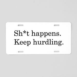 Keep Hurdling Aluminum License Plate