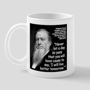 Young Live Quote 2 Mug