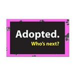 Adopted. Who's next? Rectangle Car Magnet