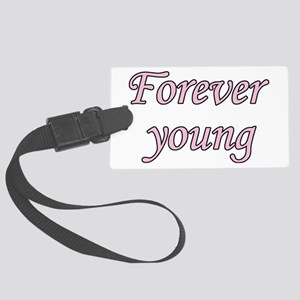 Forever Young Large Luggage Tag